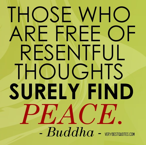buddha-quotes-on-peace-those-who-are-free-of-resentful-thoughts-surely-find-peace.