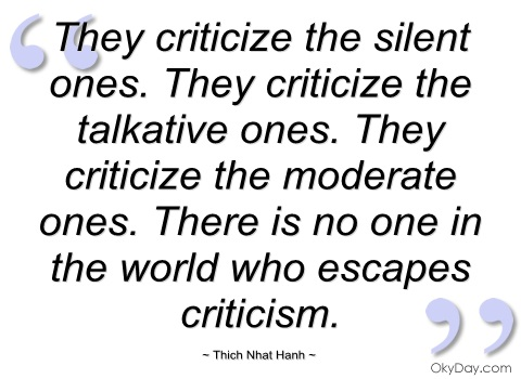 they-criticize-the-silent-ones-thich-nhat-hanh