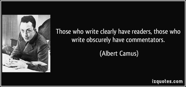 quote-those-who-write-clearly-have-readers-those-who-write-obscurely-have-commentators-albert-camus-30700