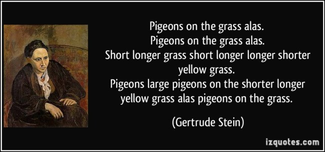 quote-pigeons-on-the-grass-alas-pigeons-on-the-grass-alas-short-longer-grass-short-longer-longer-gertrude-stein-269220