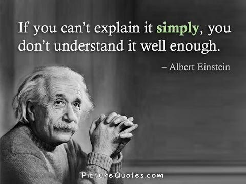 if-you-cant-explain-it-simply-you-dont-understand-it-well-enough-quote-1
