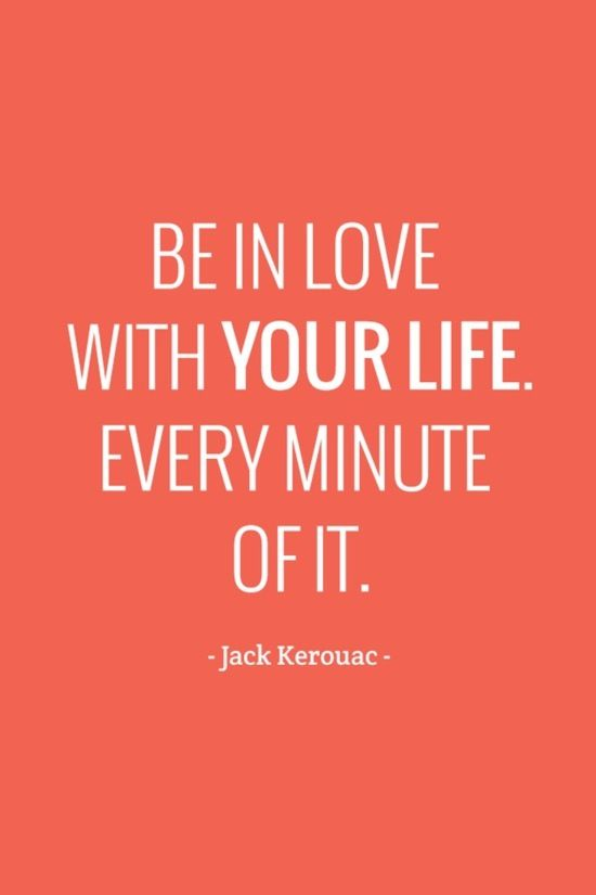 Jack-Kerouac-Be-in-love-with-your-life1