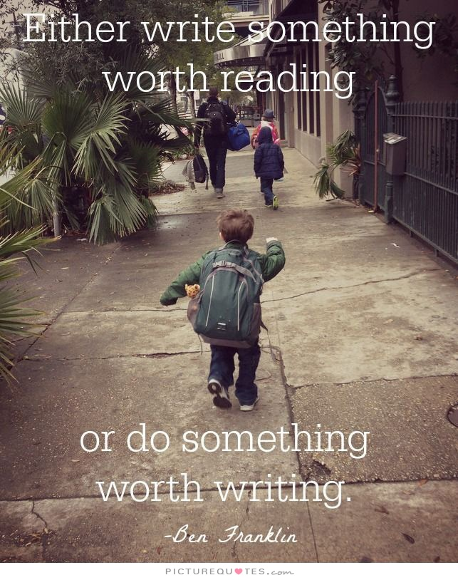 either-write-something-worth-reading-or-do-something-worth-writing-quote-1