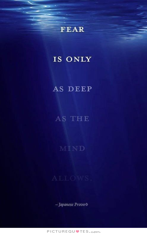 fear-is-only-as-deep-as-the-mind-allows-quote-1