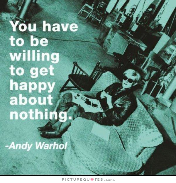 Andy Warhol Quotes Pleasing Andy Warhol Quote  A Pondering Mind