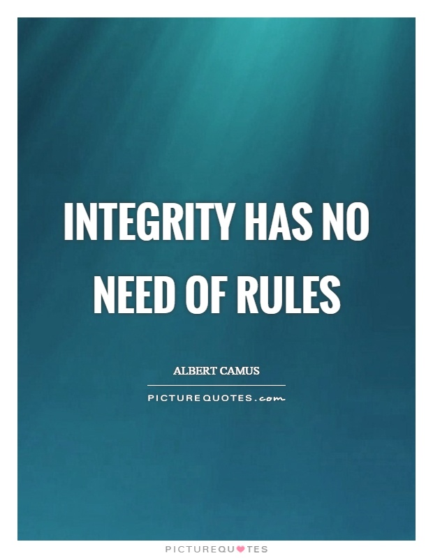integrity-has-no-need-of-rules-quote-1