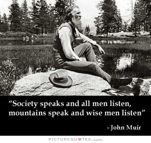 society-speaks-and-all-men-listen-mountains-speak-and-wise-men-listen-quote-1